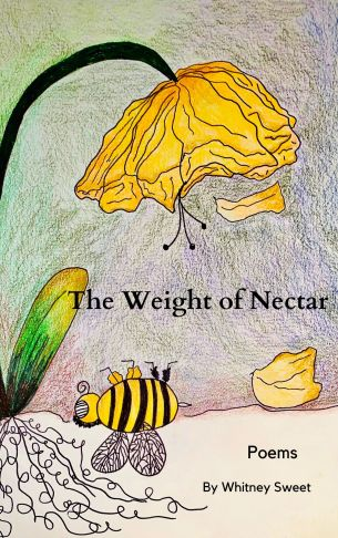 The Weight of Nectar